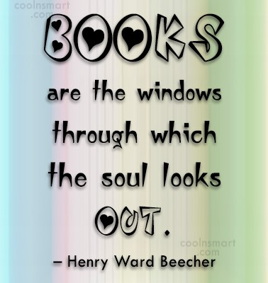 Quote: Books are the windows through which the...