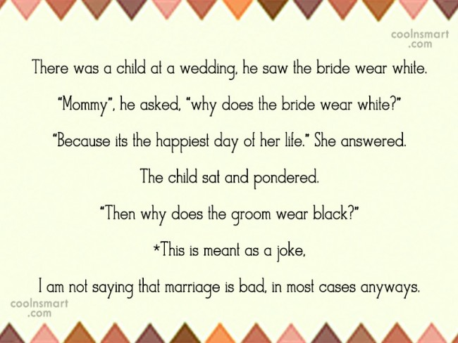 Wedding Quote: There was a child at a wedding,...