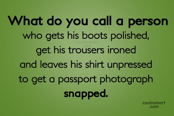 Stupid Quote: What do you call a person who...