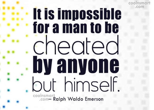 Cheating Quote: It is impossible for a man to...