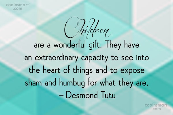Images Quote: Children are a wonderful gift. They have...