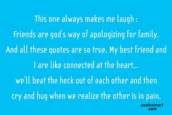 Best Friend Quote: This one always makes me laugh :...