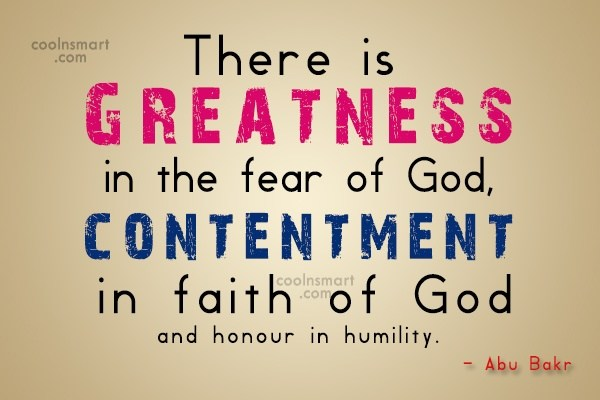 Humility Quote: There is greatness in the fear of...