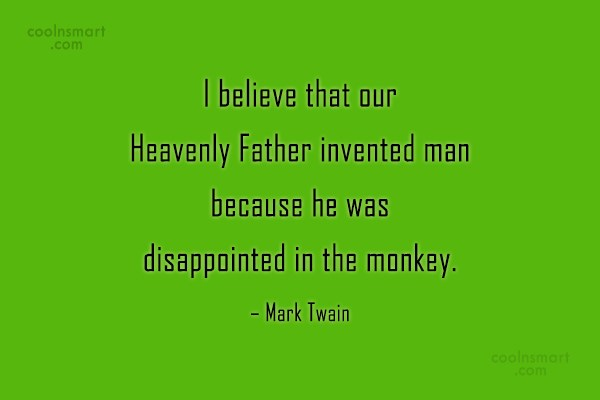 Pets Quote: I believe that our Heavenly Father invented...