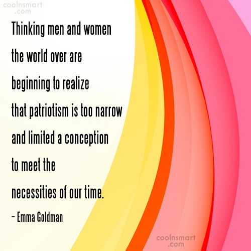Patriotism Quote: Thinking men and women the world over...
