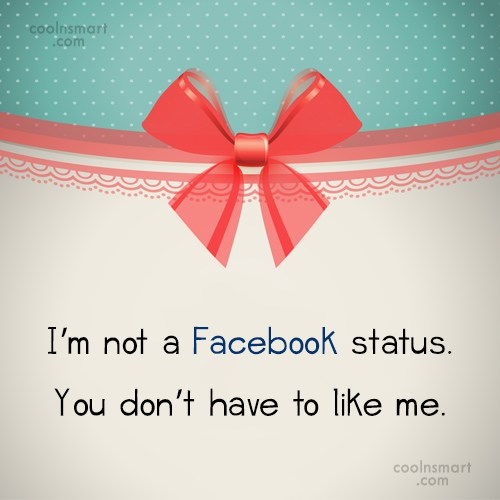 Reputation Quote: I'm not a Facebook status. You don't...