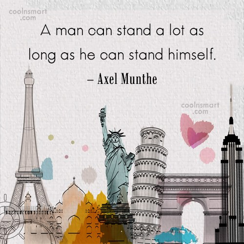Self Respect Quote: A man can stand a lot as...