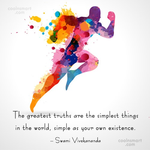 Simplicity Quote: The greatest truths are the simplest things...