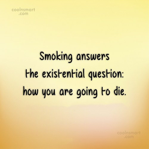 Smoking Quotes And Sayings Images Pictures CoolNSmart Simple Quotes About Smoking
