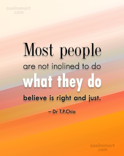 Belief Quote: Most people are not inclined to do...
