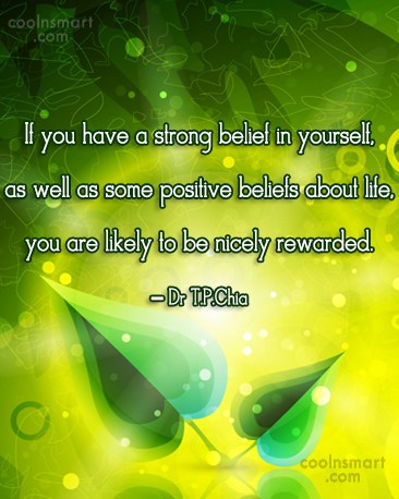 Belief Quote: If you have a strong belief in...