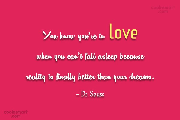 Quote: You know you're in love when you...
