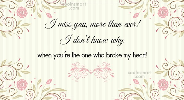 Missing You Quote: I miss you, more than ever! I...