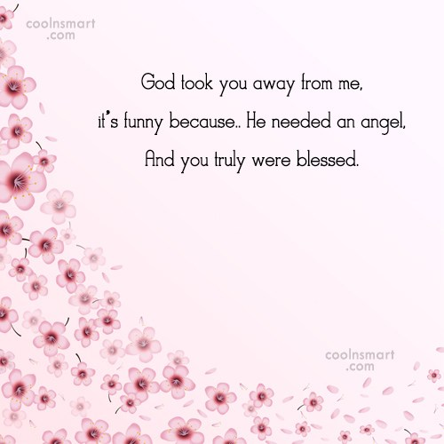 Missing You Quote: God took you away from me, it's...