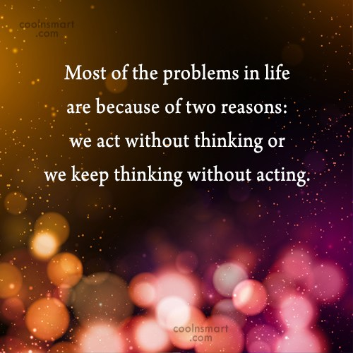 Problem Quote: Most of the problems in life are...