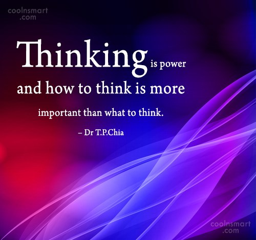 Thinking Quote: Thinking is power and how to think...