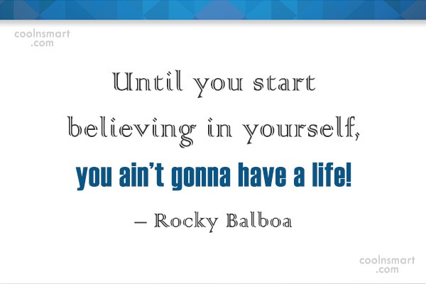 Confidence Quote: Until you start believing in yourself, you...