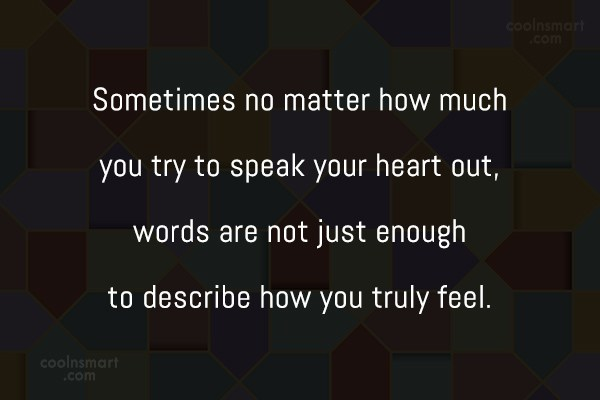 Emotion Quote: Sometimes no matter how much you try...