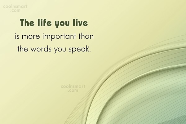 Life Quote: The life you live is more important...