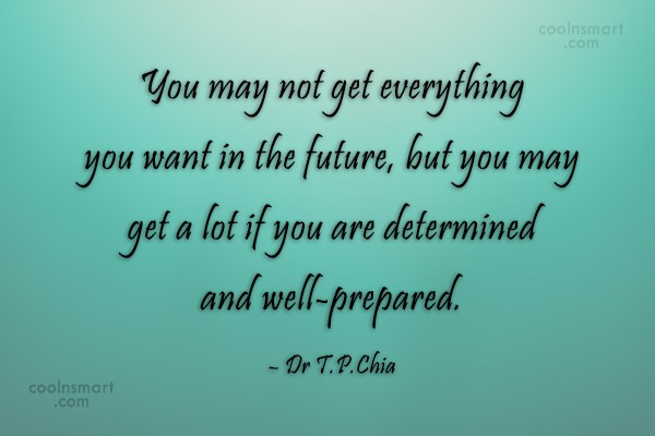 Future Quote: You may not get everything you want...