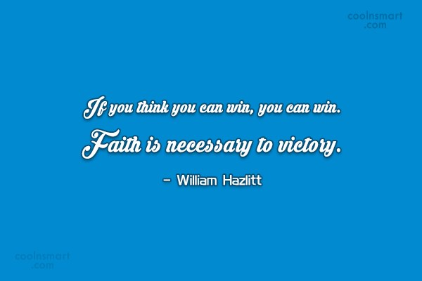 Victory Quote: If you think you can win, you...