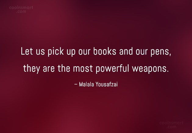 Quote: Let us pick up our books and...