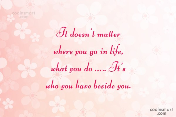 Anniversary Quote: It doesn't matter where you go in...