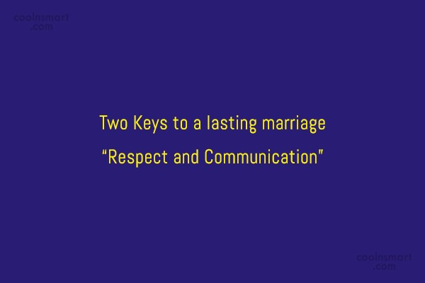 "Anniversary Quote: Two Keys to a lasting marriage ""Respect..."