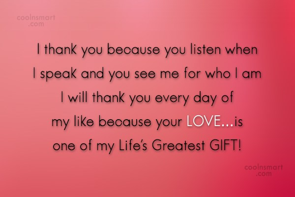 Anniversary Quote: I thank you because you listen when...
