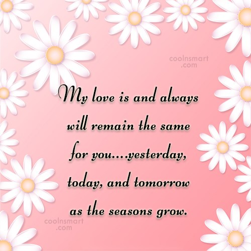 Anniversary Quote: My love is and always will remain...
