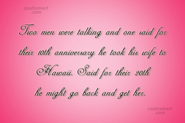 Funny Marriage Quotes Quote: Two men were talking and one said...
