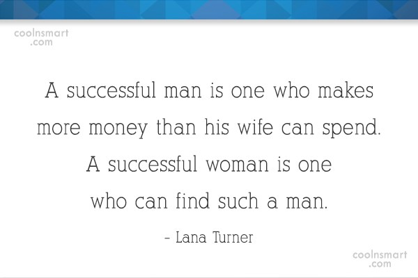 Quote: A successful man is one who makes...