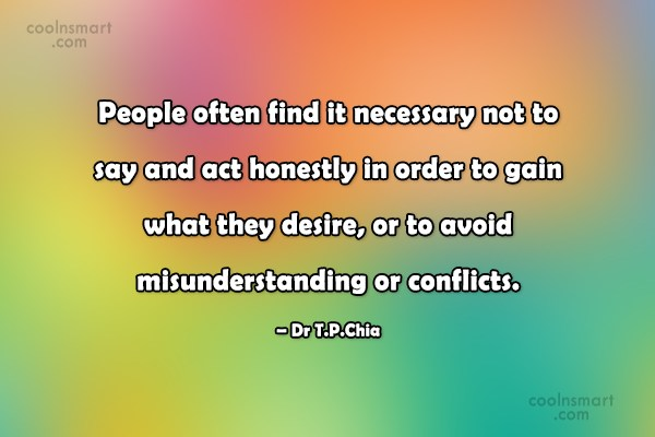 Honesty Quote: People often find it necessary not to...