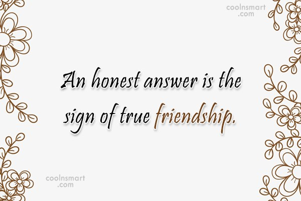 Quotes About Honesty In Friendship Interesting Honesty Quotes And Sayings  Images Pictures  Page 3  Coolnsmart
