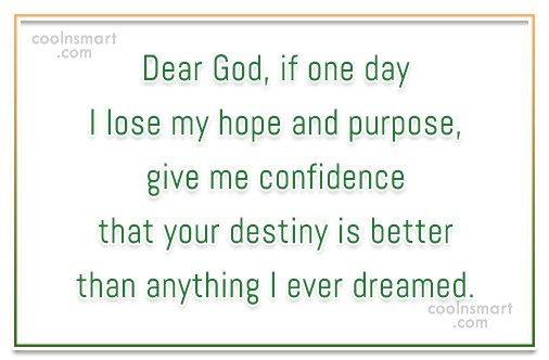 Hope Quote: Dear God, if one day I lose...