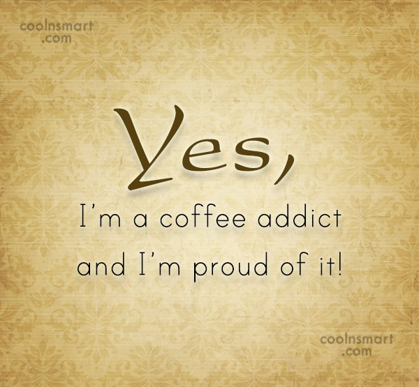 coffee quotes and sayings images pictures coolnsmart