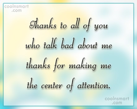 Jealousy Quote: Thanks to all of you who talk...
