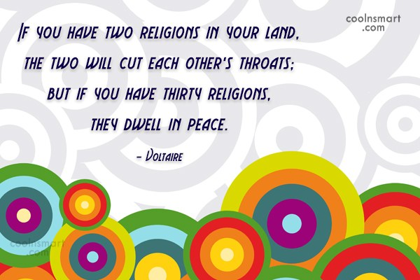 Quote: If you have two religions in your...