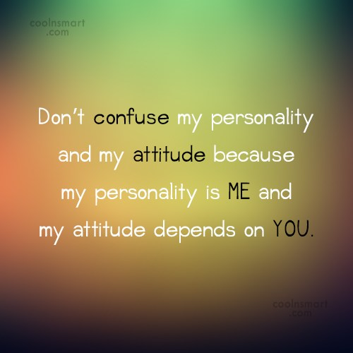 Attitude Quotes and Sayings - Images, Pictures - Page 3 - CoolNSmart