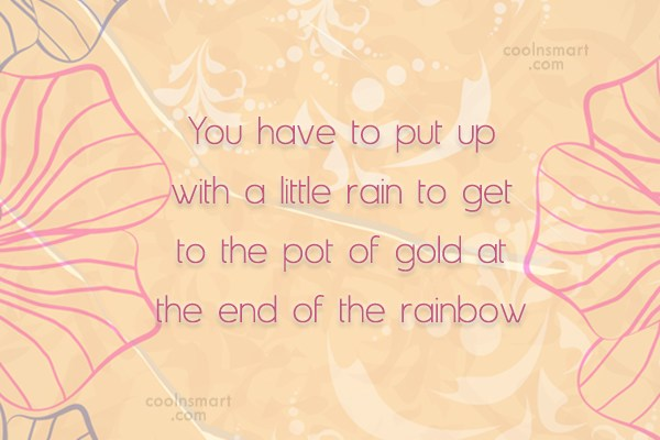 Inspirational Quote: You have to put up with a...