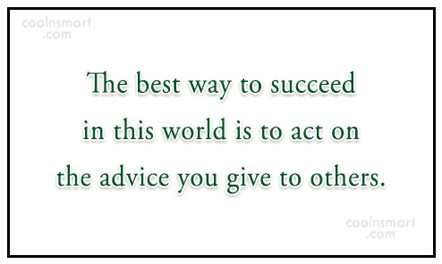 Success Quote: The best way to succeed in this...