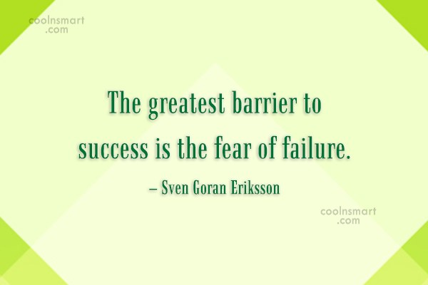 Success Quote: The greatest barrier to success is the...