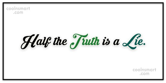 Truth Quote: Hurt me with the truth, but never...