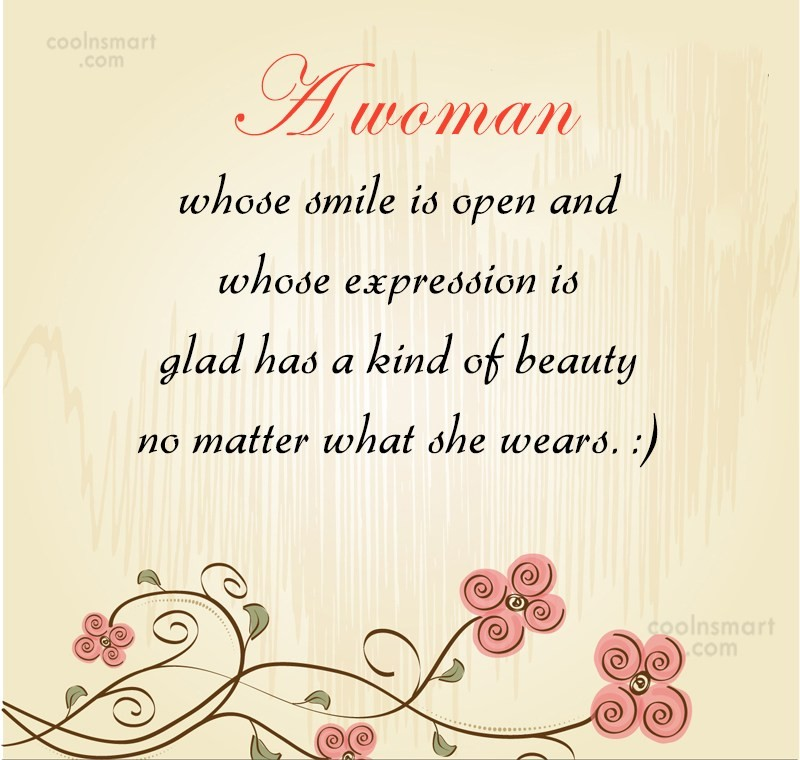 Smile Quote: A woman whose smile is open and...