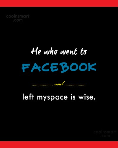 Facebook Status Quote: He who went to facebook and left...