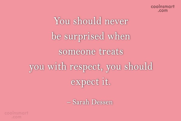 Quote: You should never be surprised when someone...