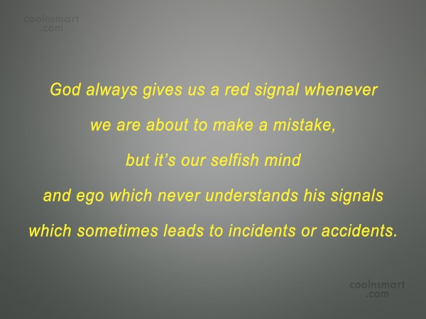 Mistake Quote: God always gives us a red signal...