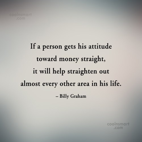 Money Quote: If a person gets his attitude toward...