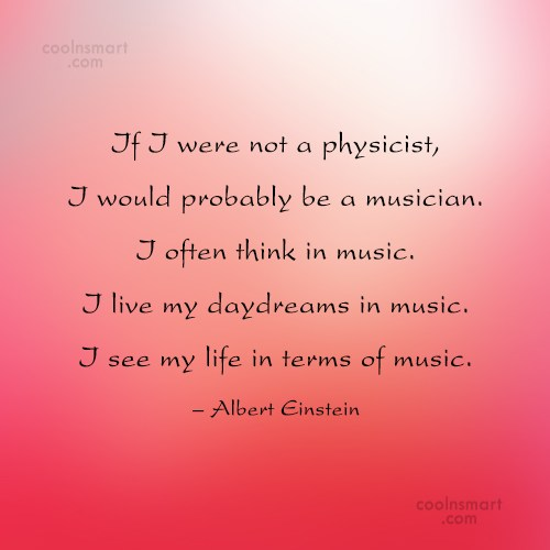 Music Quote: If I were not a physicist, I...