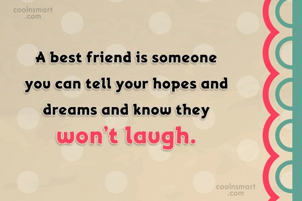 Best Friend Quote: A best friend is someone you can...